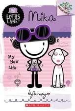 Mika:  Lotus Lane #4)