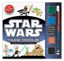 Klutz: Star Wars Thumb Doodles: de la 6 ani