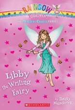 The Magical Crafts Fairies #6:  Libby the Writing Fairy
