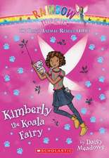 Kimberly the Koala Fairy (the Baby Animal Rescue Faires #5):  A Rainbow Magic Book