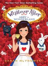Abby in Wonderland (Whatever After