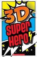 3-D Superhero