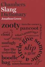 Green, J: Chambers Slang Dictionary
