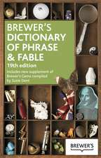 Brewer's Dictionary of Phrase & Fable:  Rediscovering Traditional Skills