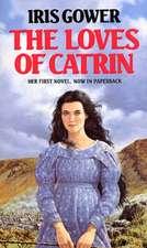 The Loves of Catrin