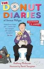 The Donut Diaries: Revenge is Sweet