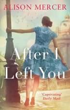 After I Left You