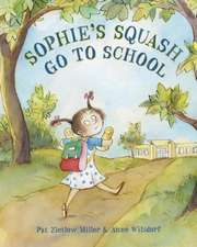 Sophie's Squash:  It's Time for School