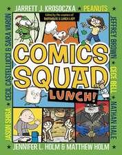 Comics Squad:  Lunch!