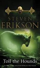 Malazan Book of the Fallen 08. Toll the Hounds