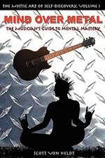 Mind Over Metal