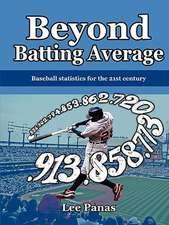 Beyond Batting Average
