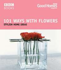 101 Ways with Flowers:  Stylish Home Ideas
