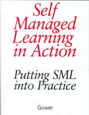 Self Managed Learning in Action
