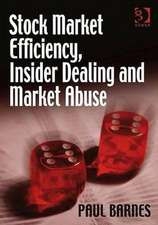 Stock Market Efficiency and Market Abuse