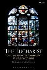 The Eucharist: Origins and Contemporary Understandings