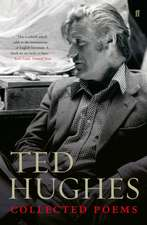 Hughes, T: Collected Poems of Ted Hughes
