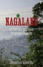 Glancey, J: Nagaland