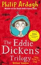 The Eddie Dickens Trilogy