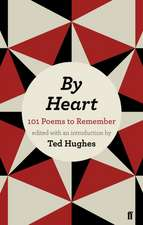 By Heart: 101 Poems and How to Remember Them