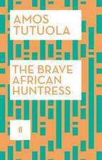 The Brave African Huntress