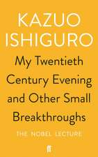 My Twentieth Century Evening and Other Small Breakthroughs