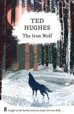 Hughes, T: The Iron Wolf