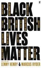 Black British Lives Matter