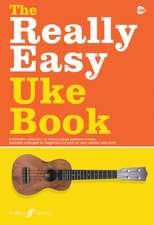 The Really Easy Uke Book