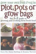 Grow Your Own Fruit & Veg Plot/Pots