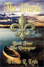 The Allards Book Four:  The Voyageur