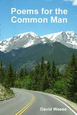Poems for the Common Man