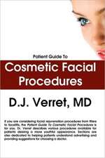 Patient Guide to Cosmetic Facial Procedures