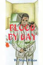 Blood by Day