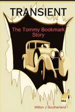 Transient:  The Tommy Bookmark Story