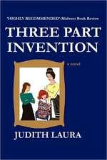 Three Part Invention, a Novel