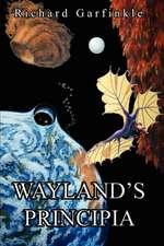 Wayland's Principia