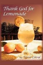Thank God for Lemonade