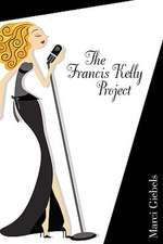 The Francis Kelly Project