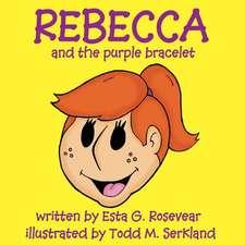 Rebecca and the Purple Bracelet