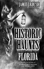 Historic Haunts Florida:  Trail Mix