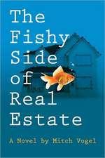 The Fishy Side of Real Estate:  La Busqueda de Justicia Social y Desarrollo Sostenible En Sudafrica (Edicion Espanola)