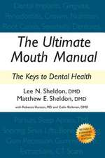 The Ultimate Mouth Manual