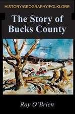 The Story of Bucks County