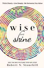 Wise and Shine
