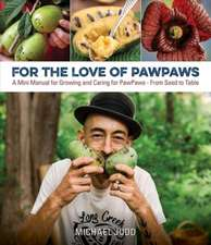 For the Love of Paw Paws