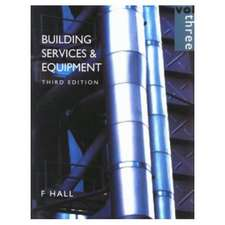 Building Services & Equipment Vol. 3:  Pipe-Sizing, Drainage, Electrical Installations, Ventilation, Air Conditioning, Lighting & Solar Heating