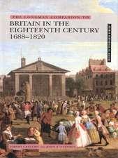 The Longman Companion to Britain In The Eighteenth Century, 1688-1820