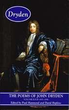 The Poems of John Dryden:  1686-1696