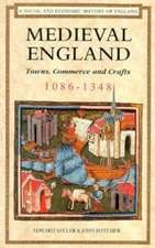 Medieval England:  Towns, Commerce and Crafts, 1086-1348